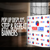 Pop Up Displays, Step & Repeats