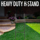 Heavy Duty H-Stand